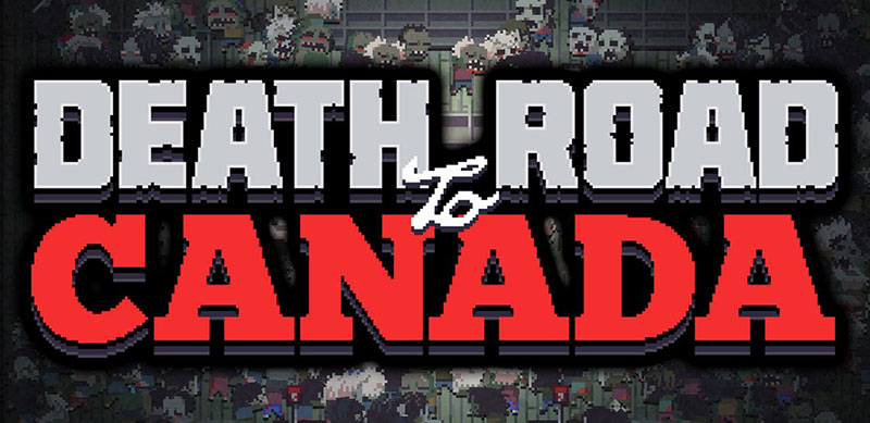 Death Road to Canada v19.06.2019 - полная версия