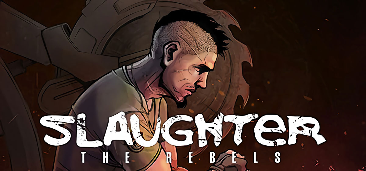 Slaughter 3: The Rebels - торрент