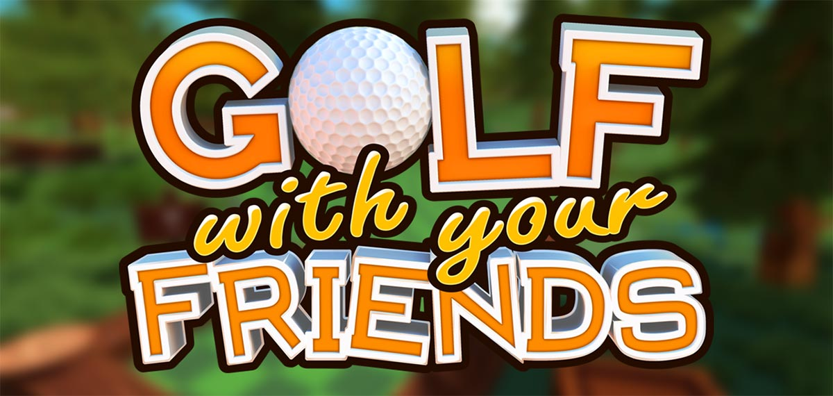Golf With Your Friends Build 20200706 - торрент